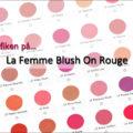 La Femme Blush On Rouge